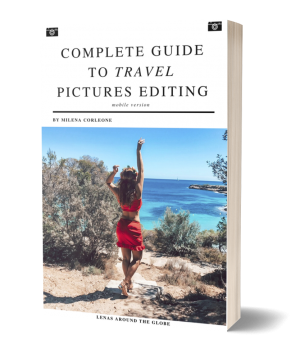 Complete Guide to Travel Pictures Editing How to edit pictures guide to photo editing